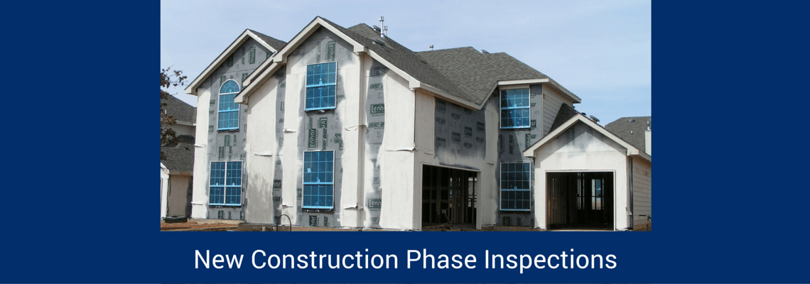 Phase I and II New Construction Inspections